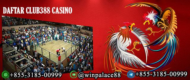 Daftar Club388 Casino