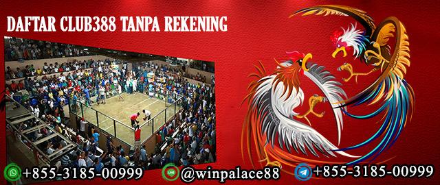Daftar Club388 Tanpa Rekening