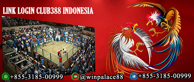 Link Login Club388 Indonesia