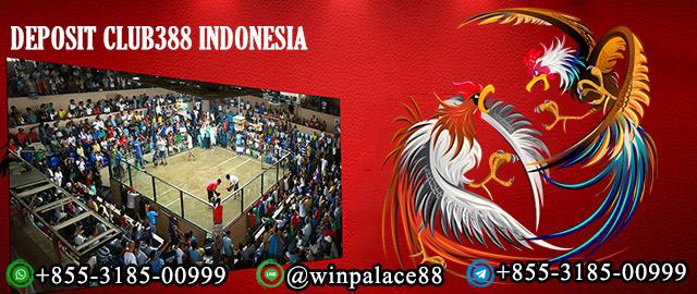 Deposit Club388 Indonesia